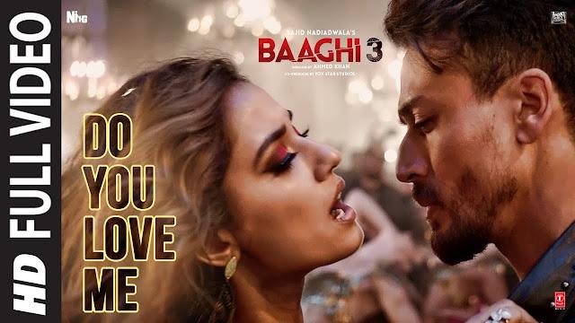 Do You Love Me Lyrics - Baaghi 3,Do You Love Me Lyrics,Baaghi 3