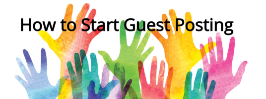 How to Start Guest Posting