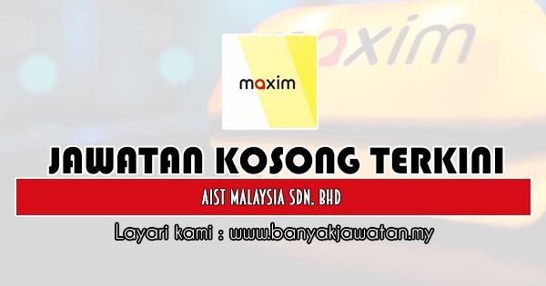 Kerja Kosong 2019 Aist Malaysia Sdn. Bhd