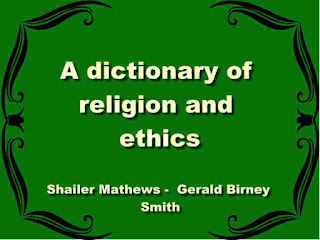 A dictionary of religion and ethics