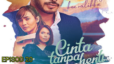 Tonton Drama Cinta Tanpa Henti Episod 20