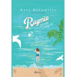 Raymie - Nữ Hiệp Mộng Mơ ebook PDF EPUB AWZ3 PRC MOBI