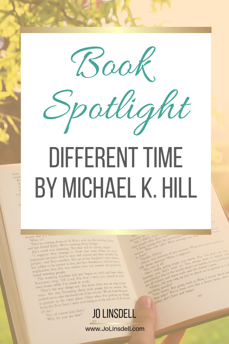 Book Spotlight: Different Time by Michael K. Hill