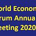 વર્લ્ડ ઇકોનોમિક ફોરમ (WTF)ની વાર્ષિક બેઠક 2020