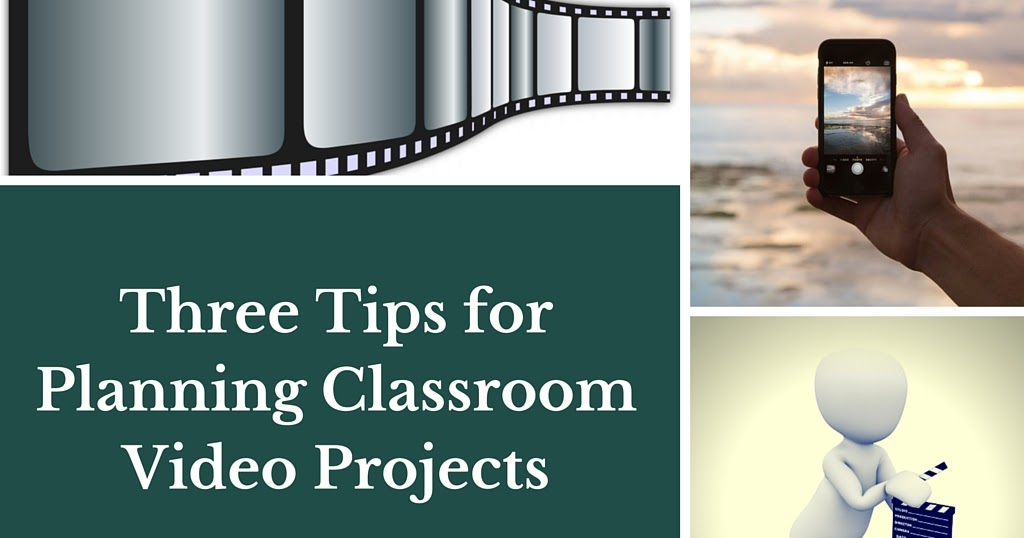 Three Tips for Planning Video Projects