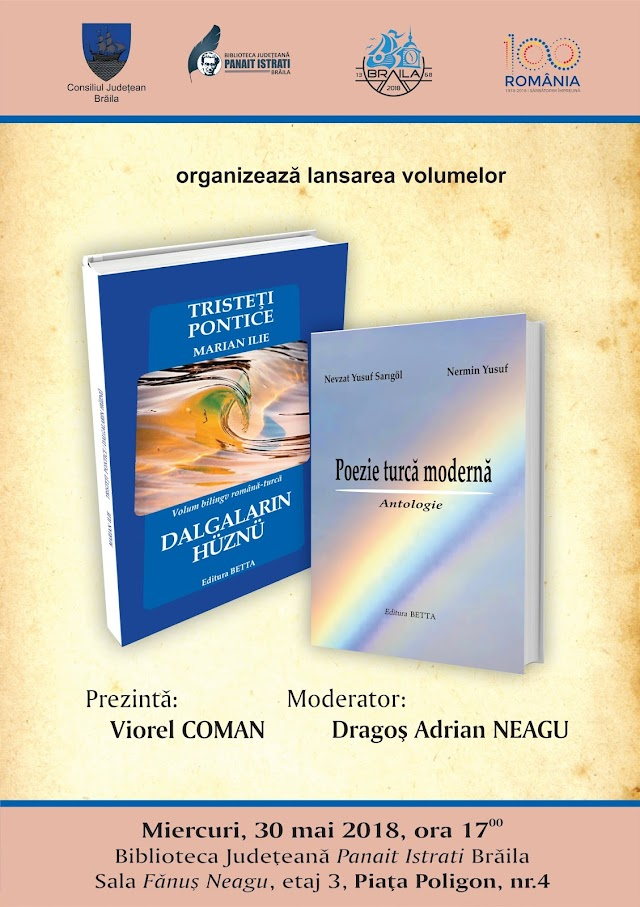 """Dublă lansare de carte: antologia """"Poezie turcă modernă"""" de Nevzat Yusuf Sarıgöl și volumul """"Tristeți pontice"""" (Dalgaların Hüznü) de Marian Ilie"""