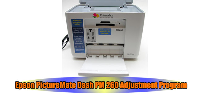 Epson PictureMate Dash PM 260 Printer Adjustment Program