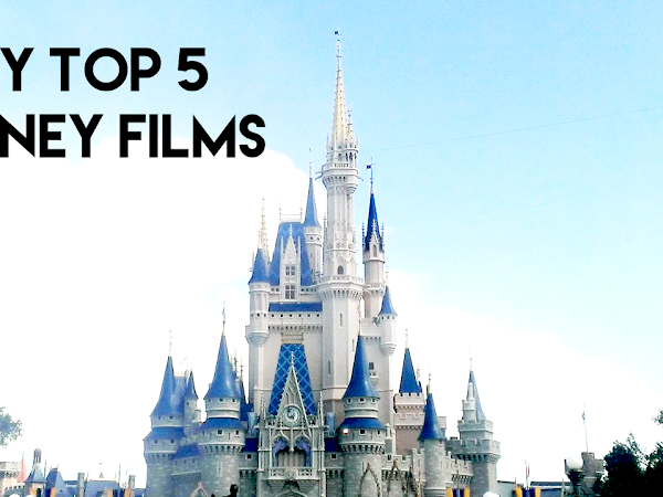 Top 5 Disney Films Currently | Lifestyle