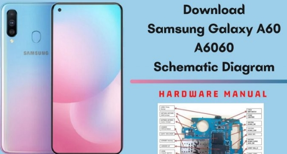 Samsung Galaxy A60 Schematic Diagram Full Pack  Service Manual Free Download