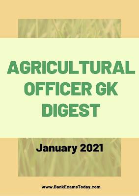 Agricultural Officer GK Digest: January 2021