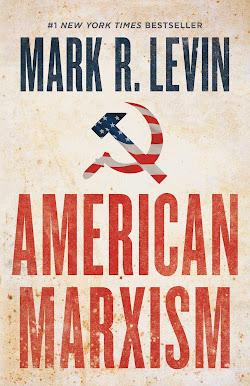 Mark Levin - American Marxism