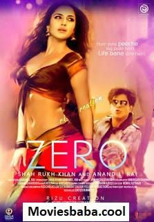 Zero (2018) Full Movie Hindi HDRip 1080p | 720p | 480p | 300Mb | 700Mb