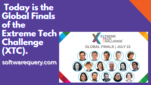 softwarequery.com-Today is the Global Finals of the Extreme Tech Challenge (XTC).