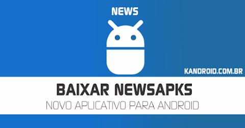 NewsApks - Baixe Aplicativos e Jogos para Android