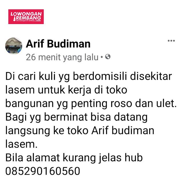 Lowongan Kerja Kuli Toko Arif Budiman Lasem Rembang