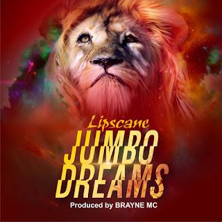 Lipscane - Jumbo Dreams