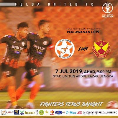 Felda United vs Selangor Live Liga Super 7.7.2019