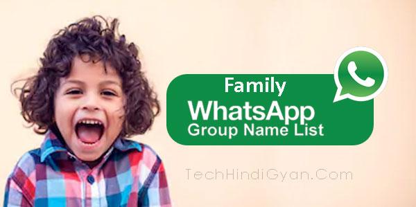 WhatsApp Group Names For Family Members