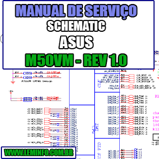 Esquema Elétrico Manual de Serviço Notebook Laptop Placa Mãe ASUS M50 VM - REV 1.0 Schematic Service Manual Diagram Laptop Motherboard ASUS M50VM - REV 1.0 Esquematico Manual de Servicio Diagrama Electrico Portátil Placa Madre ASUS M50 VM - REV 1.0