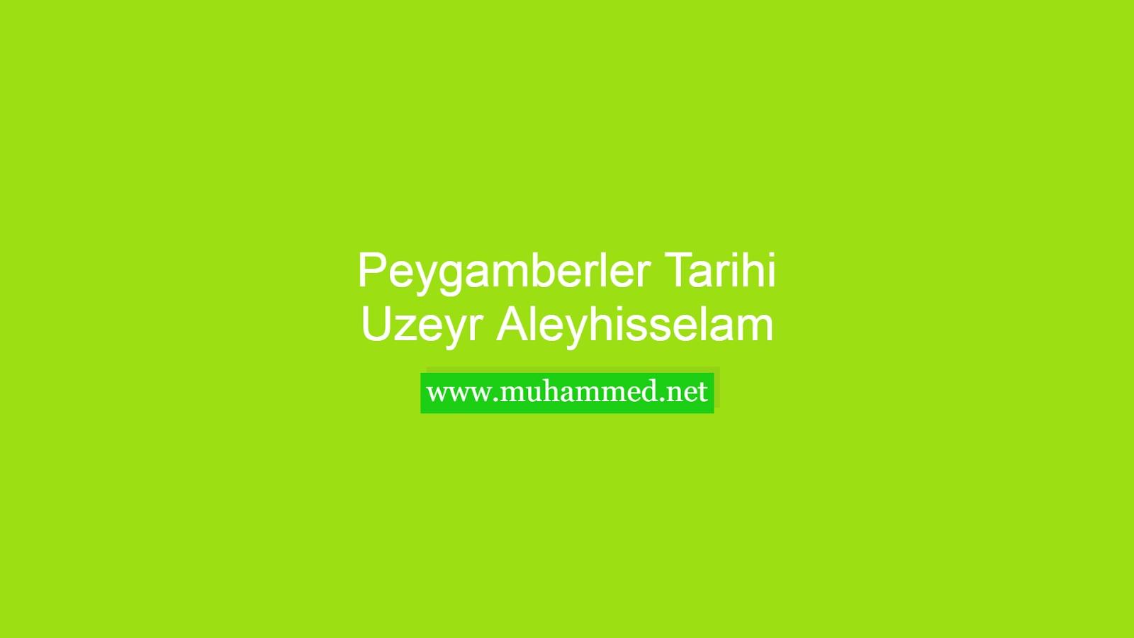 Hz. Uzeyr (a.s.)