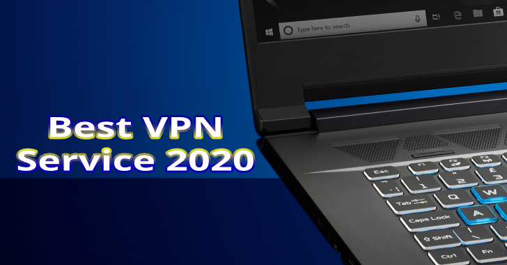 Things To Consider For Best VPN Service For 2020?
