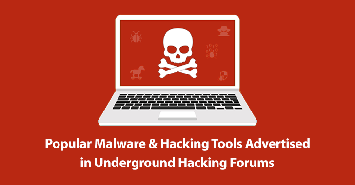Most Popular Malwares Advertised in Underground Hacking Forums