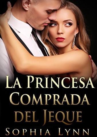 La princesa comprada del jeque - Sophia Lynn