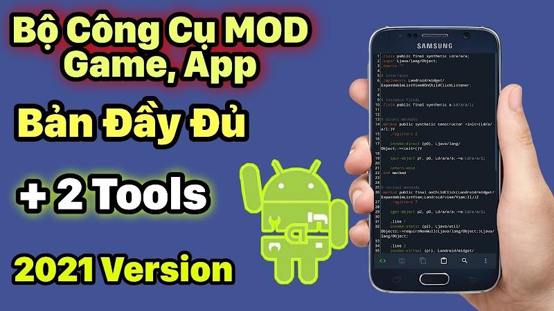 Bộ Tool MOD Android 2021 Bản Đầy Đủ