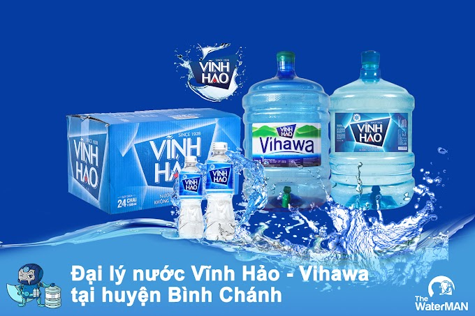 Đại lý nước Vĩnh Hảo - Vihawa chính hãng huyện Bình Chánh