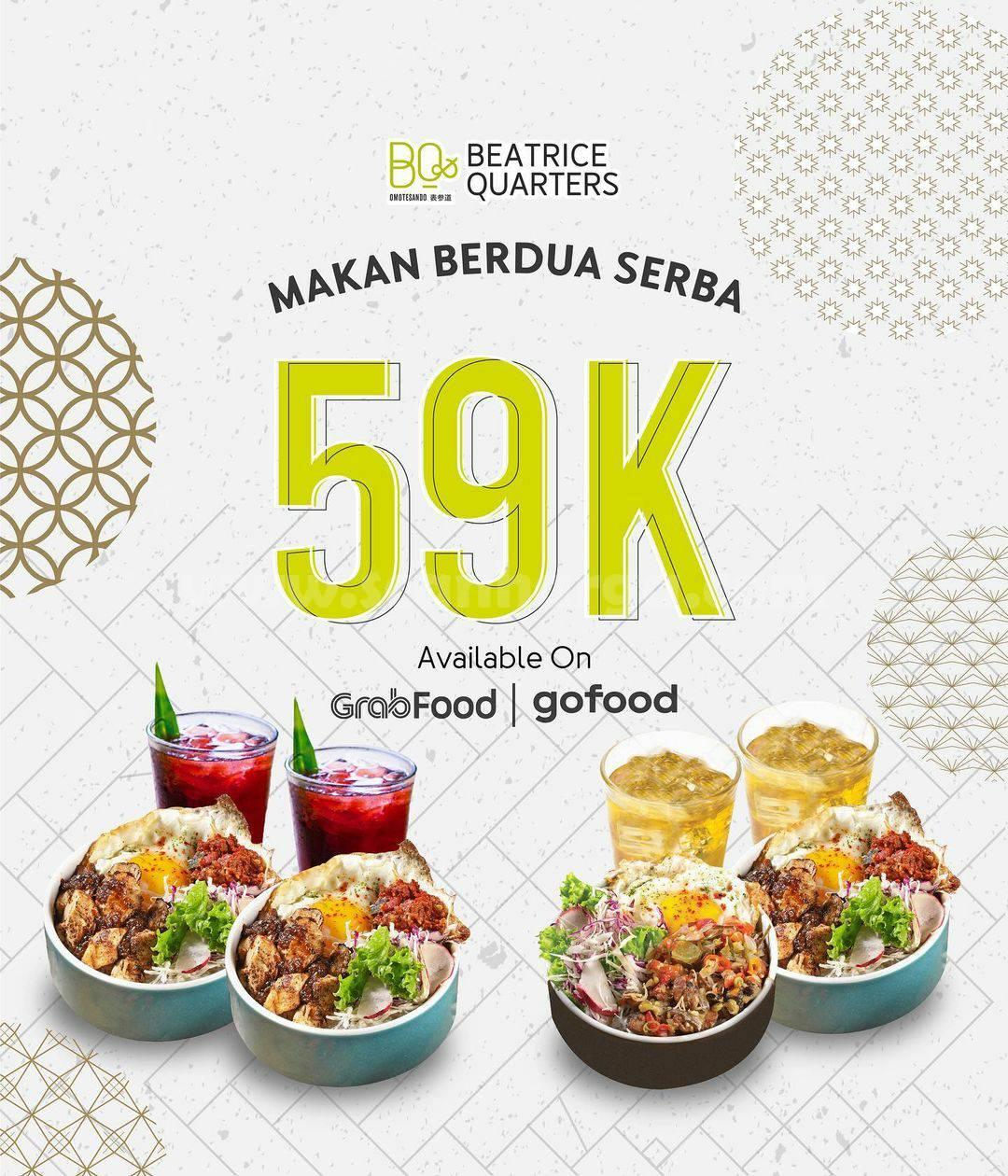 Beatrice Quarters Promo Paket Makan Berdua Serba Rp 59K