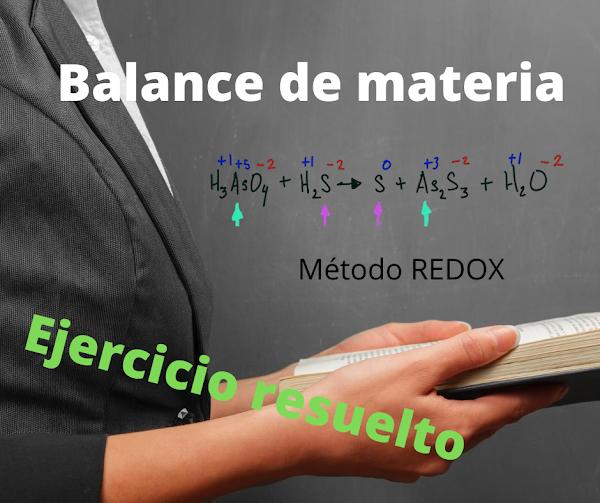 Método REDOX: H3AsO4 + H2S → S + As2S3 + H2O