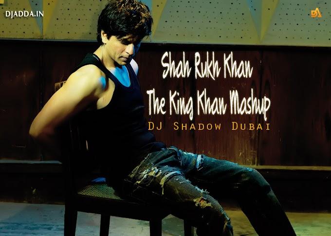 Shah Rukh Khan The King Khan Mashup  DJ Shadow Dubai