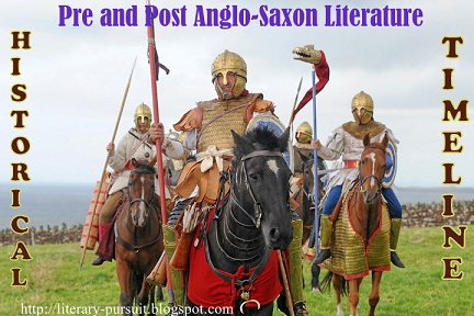 Useful Timeline of Pre and Post Anglo-Saxon Literature