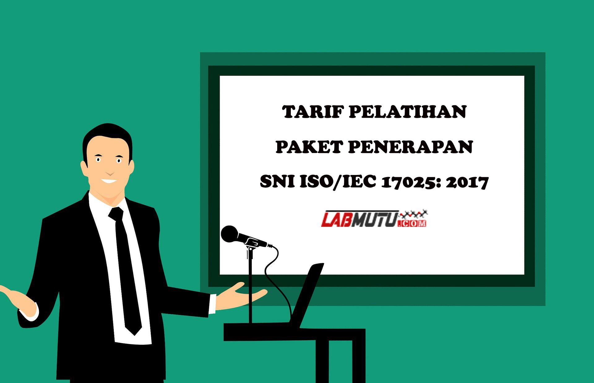 tarif pelatihan paket iso/iec 17025: 2017