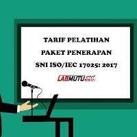 Informasi Tarif Pelatihan Paket ISO/IEC 17025: 2017