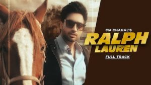Ralph Lauren Lyrics Cm Chahal