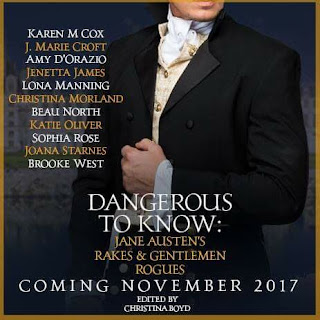 Dangerous to Know: Jane Austen's Rakes and Gentleman Rogues Anthology, Edited by Christina Boyd
