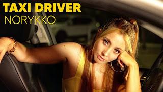 LETRA Taxi Driver Norykko