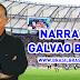 Narração Galvão Bueno para Brasfoot 2019