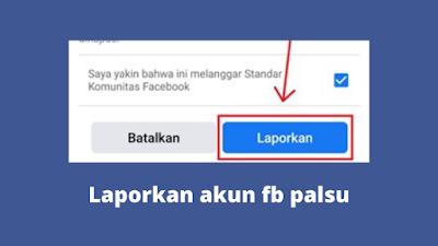 Cara Melaporkan Akun Facebook Palsu Agar Ditutup