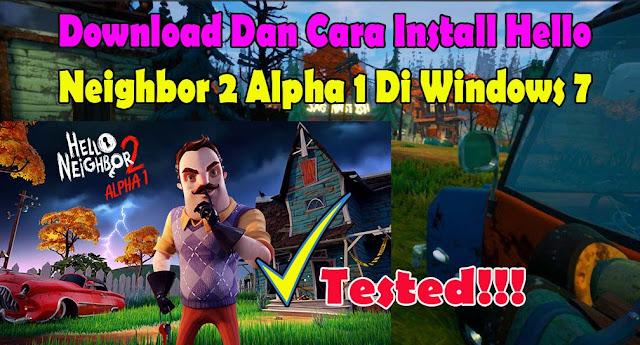 download_cara_install_hello_neighbord2_alpha1_pc_helloneighbor2_windows7_helloneighborpc_repack_games