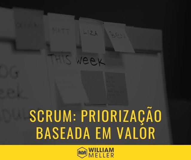 Princípio Scrum 04: Priorização baseada em valor