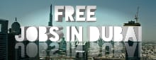 Free Jobs In Dubai