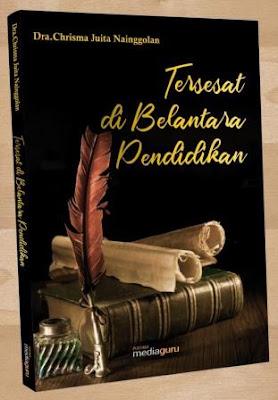 Sinopsis Buku Tersesat di Belantara Pendidikan