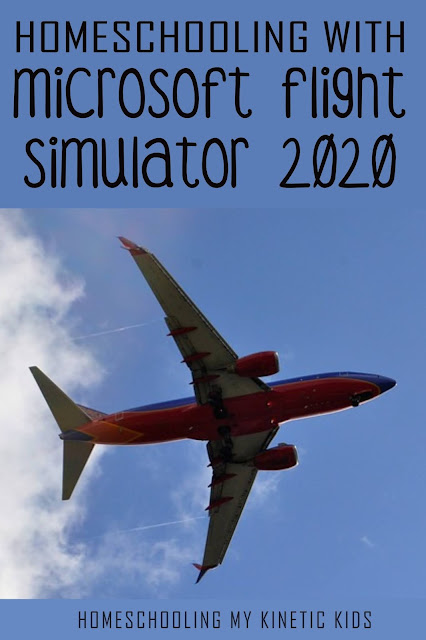 Learn physics, geography, and navigation with Microsoft Flight Simulator 2020.  Plus a list for starting your own flight simulator at home.