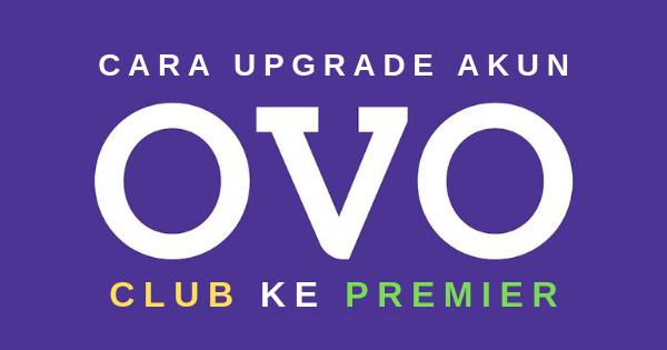 Cara Upgrade Akun OVO