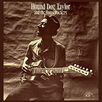HOUND DOG TAYLOR & HOUSEROCKERS