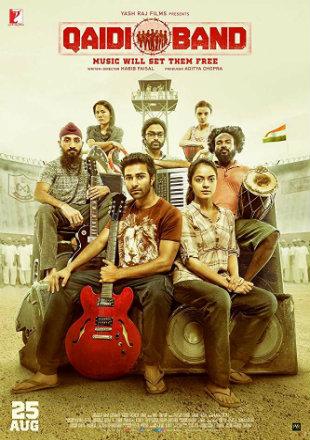 Qaidi Band 2017 Full Hindi Movie Download DVDRip 720p