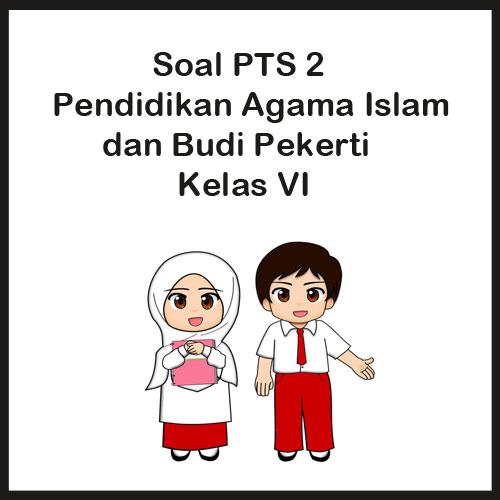 Soal Pts Uts Pendidikan Agama Islam Kelas 6 Semester 2 Tahun 2020 Juragan Les
