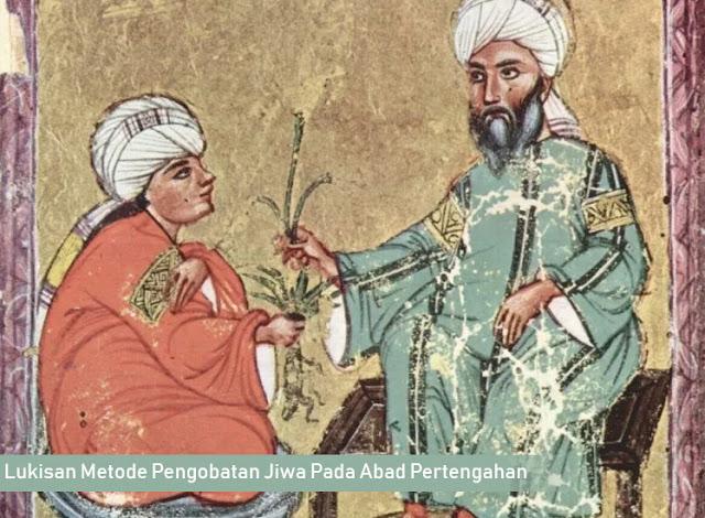 Kehebatan Dokter Muslim Abad Pertengahan dalam Menyembuhkan Penyakit Jiwa